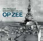 De Tweede Wereldoorlog op zee - Jeremy Harwood (ISBN 9789401907552)