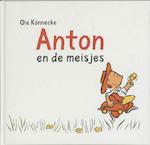 Anton en de meisjes - Ole Könnecke (ISBN 9789025740085)