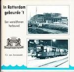 In Rotterdam gebeurde 't