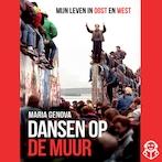 Dansen op de muur - Maria Genova (ISBN 9789462550476)