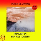 Bob Evers - Rumoer in een rustgebied - Peter de Zwaan (ISBN 9789462550278)