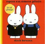 Opoa en omoa pluis in ut utregs - Dick Bruna (ISBN 9789056153656)