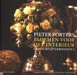 Pieter Porters, bloemen voor het interieur - Ivo Pauwels, Pieter Porters (ISBN 9789020942071)