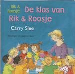 Rik & Roosje - De klas van Rik & Roosje - C. Slee