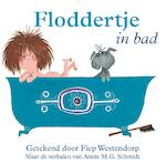 Floddertje in bad - Annie M.G. Schmidt (ISBN 9789045121659)