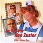 Ja Zuster Nee Zuster - Annie M.g. Schmidt