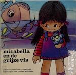 Mirabella en de grijze vis - Mariette Vanhalewijn (ISBN 9789061522041)