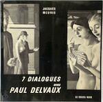 7 Dialogues avec Paul Delvaux - Jacques Meuris