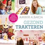 Gezond trakteren - Amber Albarda (ISBN 9789000343942)