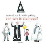 Van wie is die hoed? - Joukje Akveld (ISBN 9789025759681)
