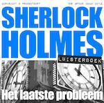 Sherlock Holmes: het laatste probleem - Arthur Conan Doyle (ISBN 9789491159213)