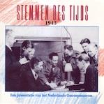 Stemmen des Tijds 1943 - Instituut voor Beeld en Geluid (ISBN 9789461497390)