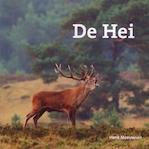 De Hei - Henk Meeuwsen (ISBN 9789490938161)
