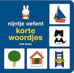 Nijntje oefent korte woordjes - Dick Bruna (ISBN 9789056476045)