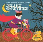 Snelle Piet ging uit fietsen - Mathilde Santing (ISBN 9789025759537)