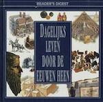 Dagelijks leven door de eeuwen heen - Renée van Bijsterveld, Corrie van den Berg (ISBN 9789064073144)