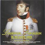 Lodewijk Napoleon De Hollandse jaren + DVD - Karina Meeuwse (ISBN 9789061128366)