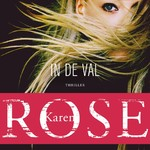 In de val - Karen Rose (ISBN 9789026145292)