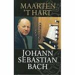 Johann Sebastian Bach - Maarten 't Hart (ISBN 5028421995748)
