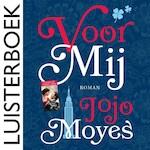 Voor mij - Jojo Moyes (ISBN 9789026146732)