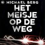 Het meisje op de weg - Michael Berg (ISBN 9789044354379)