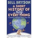 Short History of Nearly Everything - Bill Bryson (ISBN 9781784161859)