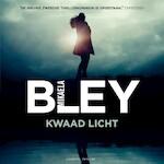 Kwaad licht - Mikaela Bley (ISBN 9789046172001)