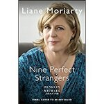 Nine Perfect Strangers - Liane Moriarty (ISBN 9780718180300)