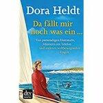 Da fällt mir noch was ein ... - Dora Heldt (ISBN 9783423217446)