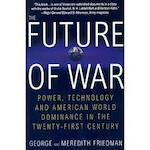 The Future of War - George Friedman, Meredith Friedman (ISBN 9780312181000)
