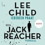 Iedereen praat - Lee Child (ISBN 9789024583225)