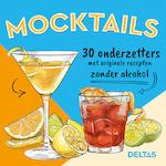Mocktails 30 onderzetters met originele recepten zonder alcohol - ZNU (ISBN 9789044753073)