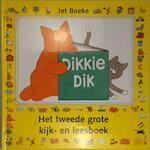 Dikkie Dik Het tweede kijk- en leesboek - Jet Boeke