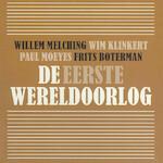 De eerste wereldoorlog - Willem Melching, Wim Klinkert, Paul Moeyes, Frits Boterman (ISBN 9789085716556)