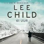 61 uur - Lee Child (ISBN 9789024584697)