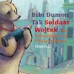 Soldaat Wojtek - Bibi Dumon Tak (ISBN 9789045123219)