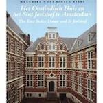 Het Oostindisch Huis en het Sint Jorishof te Amsterdam The East Indies House and St Jorishof - W. Jeeninga, B. Jackson (ISBN 9789066304888)