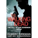 Walking dead: the fall of the governor - robert Kirkman (ISBN 9780330541381)
