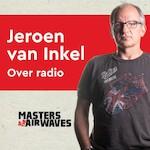 Jeroen van Inkel over Radio - Koen van Huijgevoort (ISBN 9789462550711)