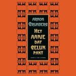 Het aapje dat geluk pakt - Arnon Grunberg (ISBN 9789038806457)