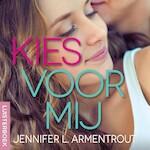 Kies voor mij - Jennifer L. Armentrout (ISBN 9789020535389)