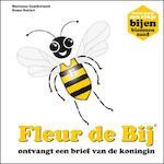 Fleur de Bij ontvangt een brief van de koningin - Marianne T. Goudswaard, Susan Sukkel (ISBN 9789081413831)