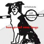 kom gerust eens langs - Paul Dunki Jacobs (ISBN 9789402186253)