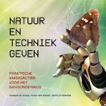 Natuur en techniek geven - Herman de Jongh, Frans van Bussel, Mart Ottenheim (ISBN 9789023256250)
