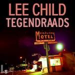 Tegendraads - Lee Child (ISBN 9789024586592)