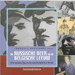 De Russische beer en de Belgische leeuw - Emmanuel Waegemans (ISBN 9789058263766)