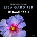 In haar naam - Lisa Gardner (ISBN 9789403169408)