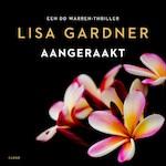 Aangeraakt - Lisa Gardner (ISBN 9789403169507)