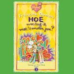 Hoe overleef ik met/zonder jou - Francine Oomen (ISBN 9789045123271)