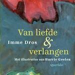 Van liefde & verlangen - Imme Dros (ISBN 9789045122915)